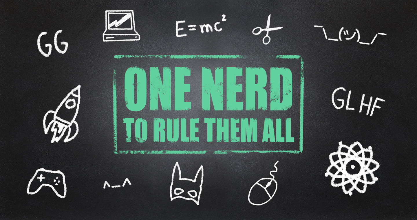 one-nerd-to-rule-them-all